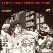 Tante Paulines Geheimnis von Hugdebert