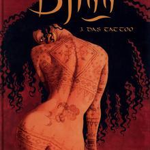 Djinn 3 Das Tattoo von Jean Dufaux, Ana Miralles