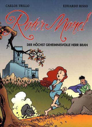 Roter Mond 1 Der Hoechst Geheimnisvolle Herr Bran von Carlos Trillo, Eduardo Risso