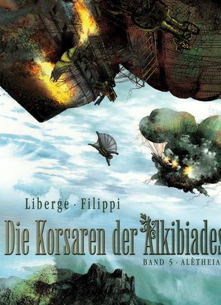 Die Korsaren der Alkibiades 5 Aletheia von Eric Liberge, Denis-Pierre Filippi