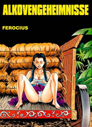 Alcovengeheimnisse von Ferocius
