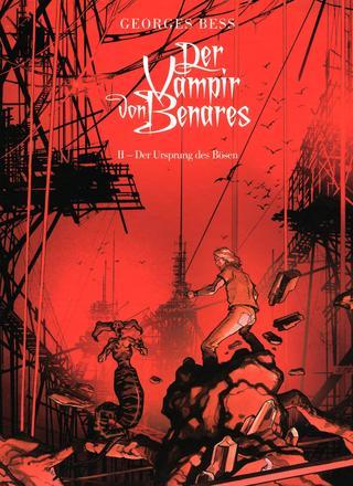 Der Vampir von Benares 2 Der Ursprung des Boesen von Georges Bess