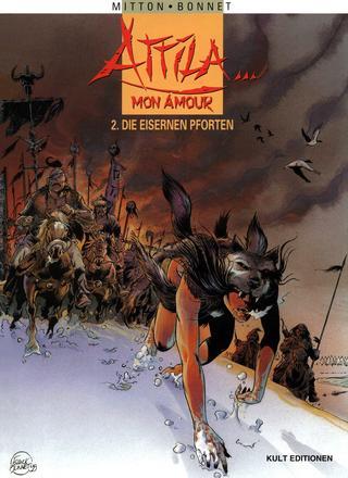 Attila Mon Amour 2 Die Eisernen Pforten von Jean-Yves Mitton, Franck Bonnet