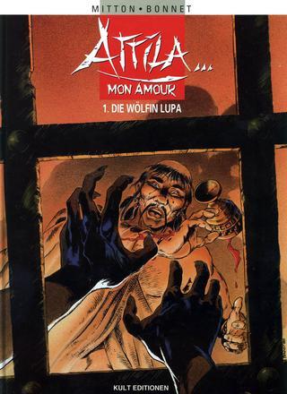 Attila Mon Amour 1 Die Woelfin Lupa von Jean-Yves Mitton, Franck Bonnet