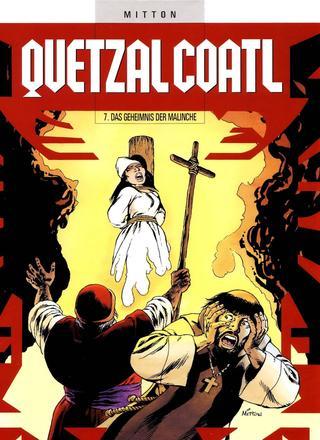 Quetzalcoatl 7 Das Geheimnis der Malinche von Jean-Yves Mitton