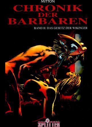 Chronik der Barbaren 2 Das Gesetz der Wikinger von Jean-Yves Mitton