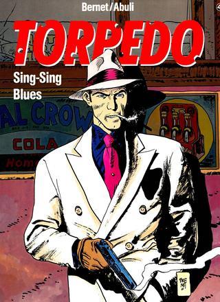 Torpedo 4 Sing-Sing Blues von Jordi Bernet, Sanchez Abuli