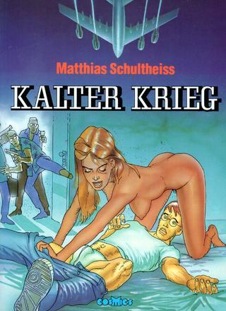 Kalter Krieg von Matthias Schultheiss
