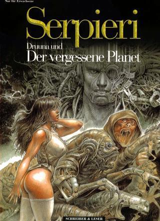 Druuna Druuna und der vergessene Planet von Paolo Eleuteri Serpieri
