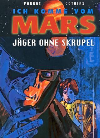 Ich komme vom Mars 1 Jaeger ohne Skrupel von Parras, Cothias