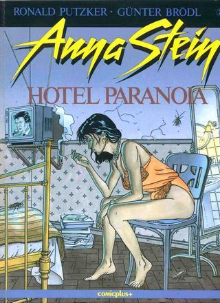 Anna Stein Hotel Paranoia von Ronald Putzker
