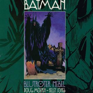 Batman Blutroter Nebel von Doeg Moench, Kelley Jones