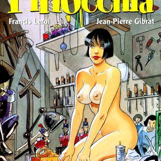 Pinocchia von Francis Leroi, Jean-Pierre Gibrat