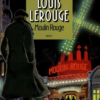 Louis Lerouge 2 Moulin Rouge von Giroud, Dethoray