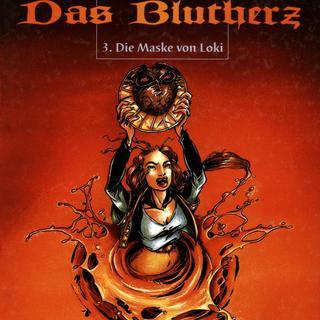 Das Blutherz 3 Die Maske von Loki von Isabelle Mercier, Roger Seiter, Vincent Bailly