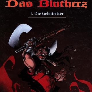 Das Blutherz 1 Die Geleitritter von Isabelle Mercier, Roger Seiter, Vincent Bailly