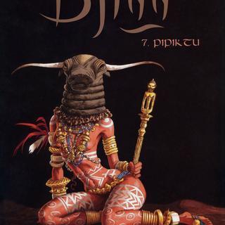 Djinn 7 Pipiktu von Jean Dufaux, Ana Miralles