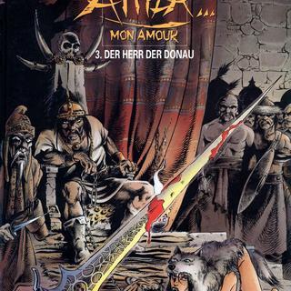 Attila Mon Amour 3 Der Herr der Donau von Jean-Yves Mitton, Franck Bonnet