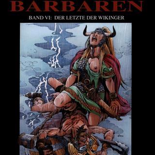 Chronik der Barbaren 6 Der Letzte der Wikinger von Jean-Yves Mitton