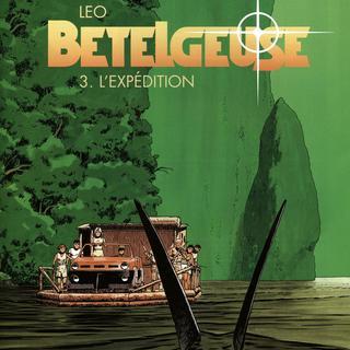 Betelgeuse 3 Die Expedition von Leo