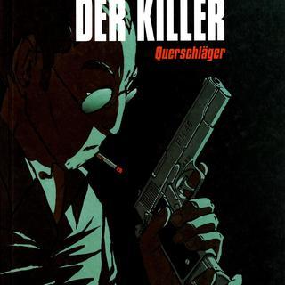 Der Killer 01 Querschlaeger von Luc Jacamon, Matz