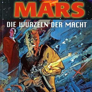 Ich komme vom Mars 4 Die Wurzeln der Macht von Parras, Cothias