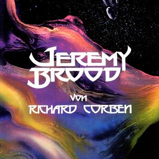 Jeremy Brood von Richard Corben