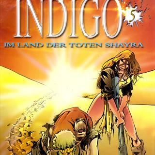 Indigo 5 Im Land der toten Shayra von Robert Feldhoff, Dirk Schulz