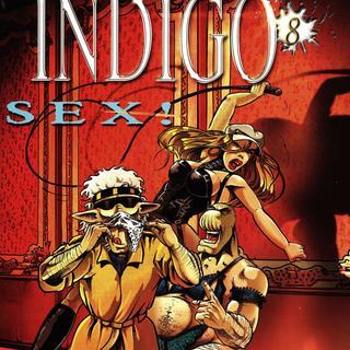 Indigo 8 Sex von Robert Feldhoff, Dirk Schulz