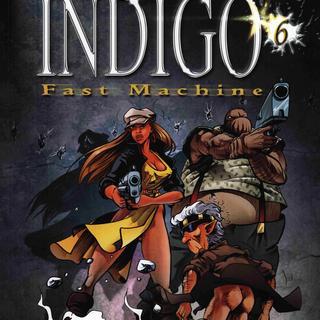 Indigo 6 Fast Machine von Robert Feldhoff, Dirk Schulz