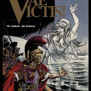 Vae Victis 9 Caesar - Der Eroberer von Simon Rocca, Jean-Yves Mitton