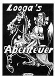 Loogas Abenteuer von Andre Husser