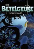 Betelgeuse 2 Die Ueberlebenden von Leo