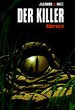 Der Killer 02 Raederwerk von Luc Jacamon, Matz