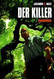 Der Killer 13 Fluchtlinien von Luc Jacamon, Matz