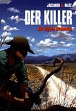 Der Killer 09 Auf eigene Rechnung von Luc Jacamon, Matz