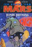 Ich komme vom Mars 2 Blinde Hoffnung von Parras, Cothias
