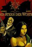 Der Stern der Wueste 2 von Stephen Desberg, Enrico Marini