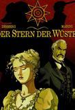 Der Stern der Wueste 1 von Stephen Desberg, Enrico Marini